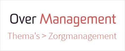 Over Management en Zorg